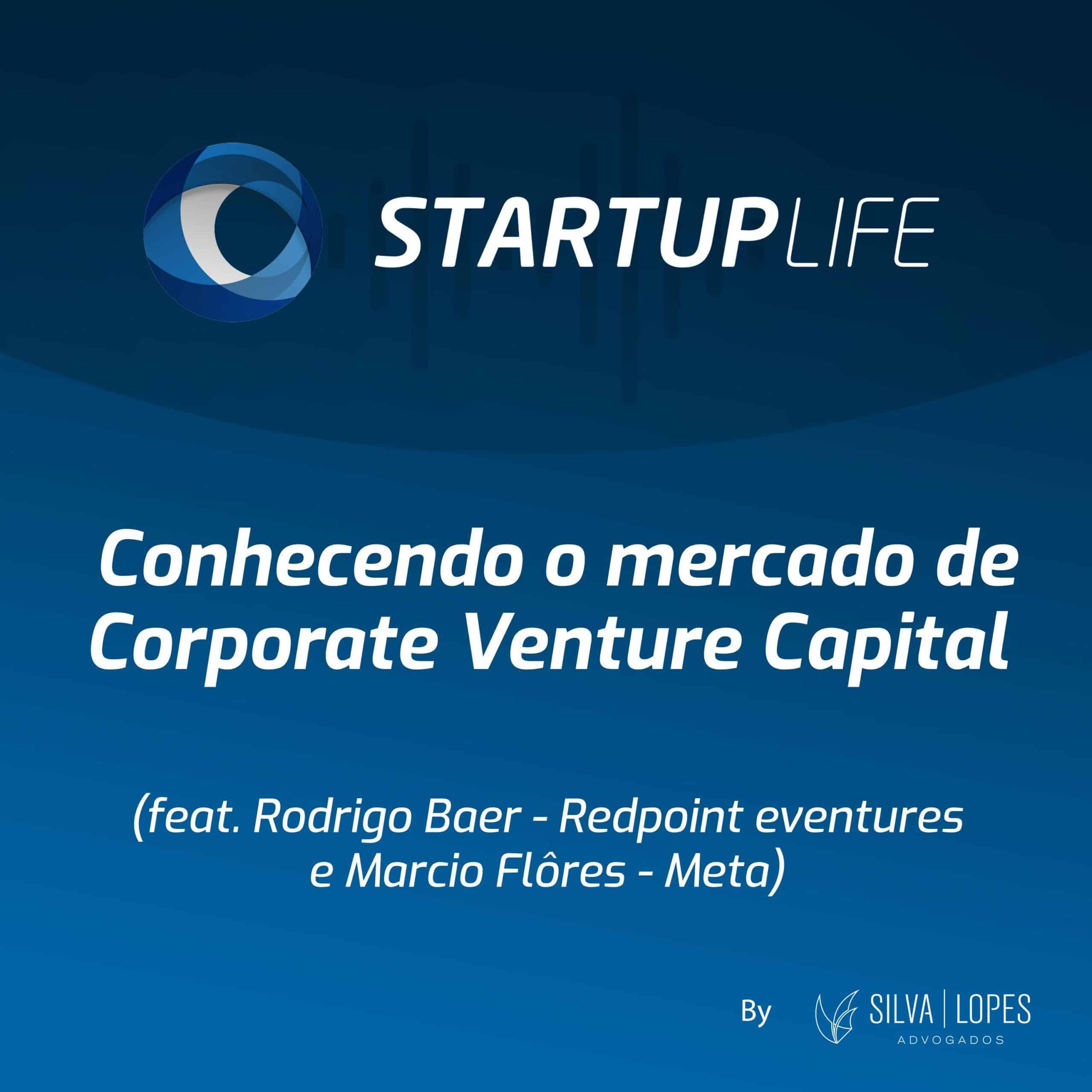 Conhecendo o Mercado de Corporate Venture Capital